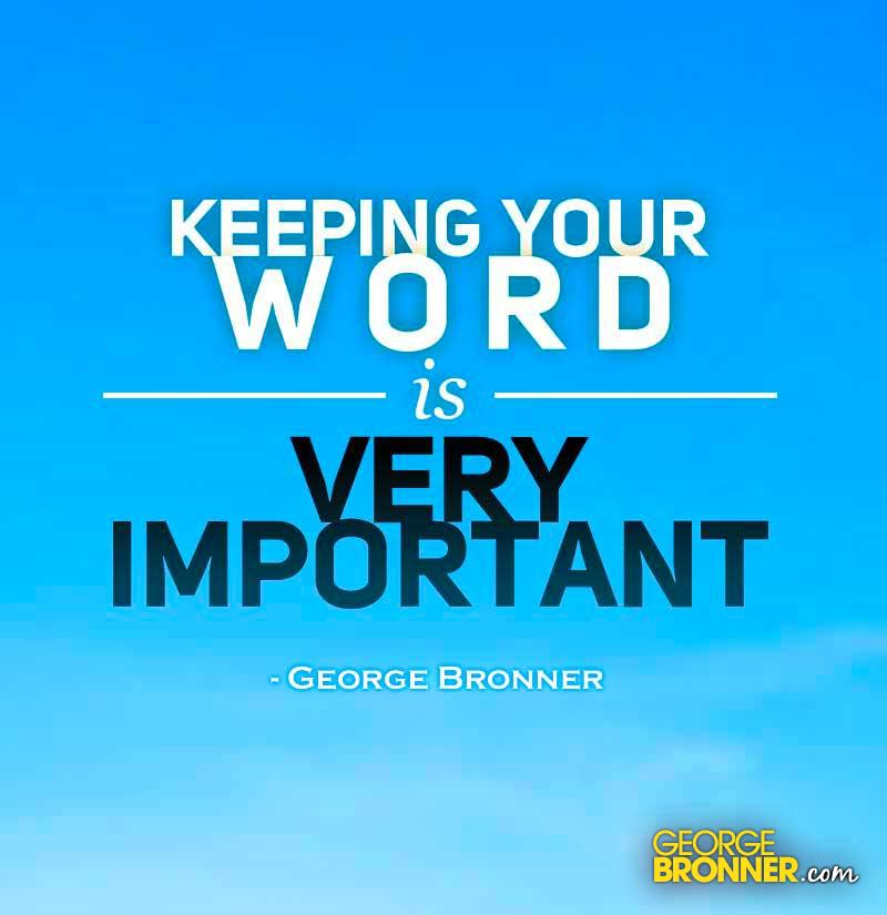 Http Quotesgram Com Quotes About Keeping Your Word
