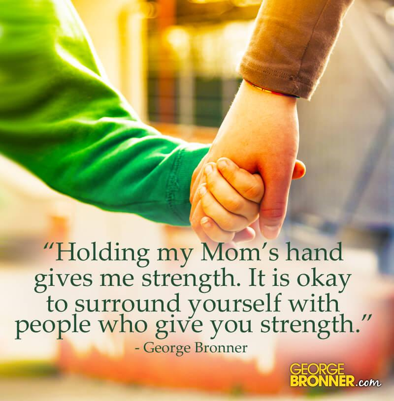 Surround Yourself - GeorgeBronner com | Notes, Quotes