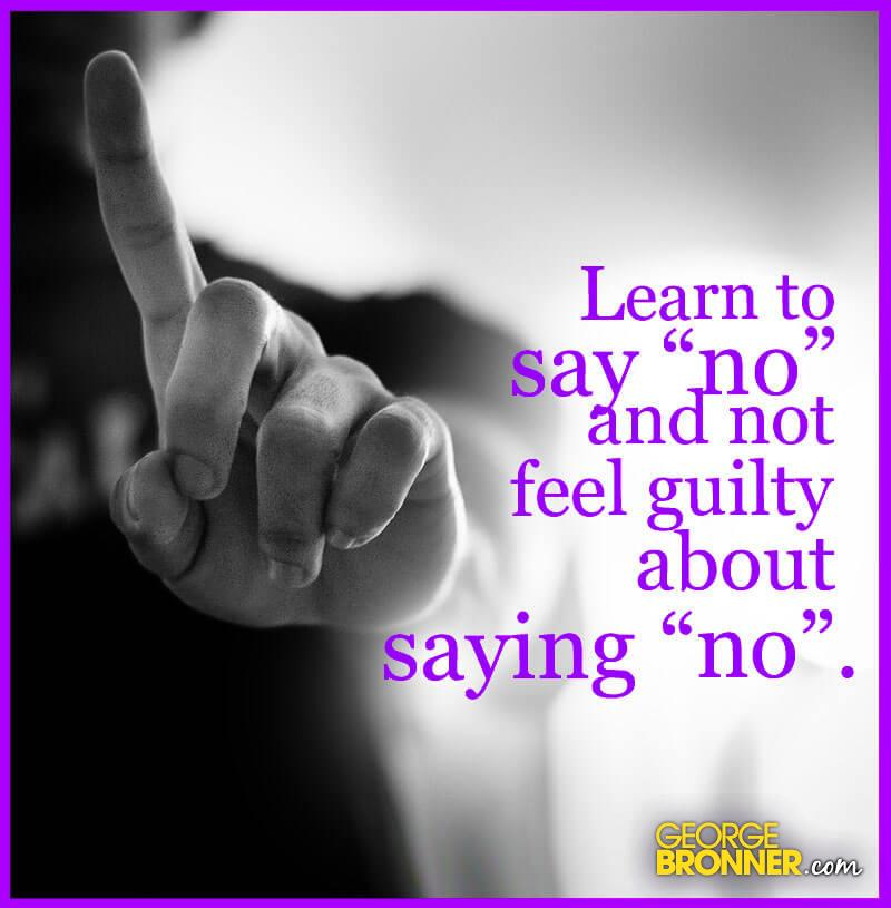 learn to say no georgebronner com notes quotes comments ideas
