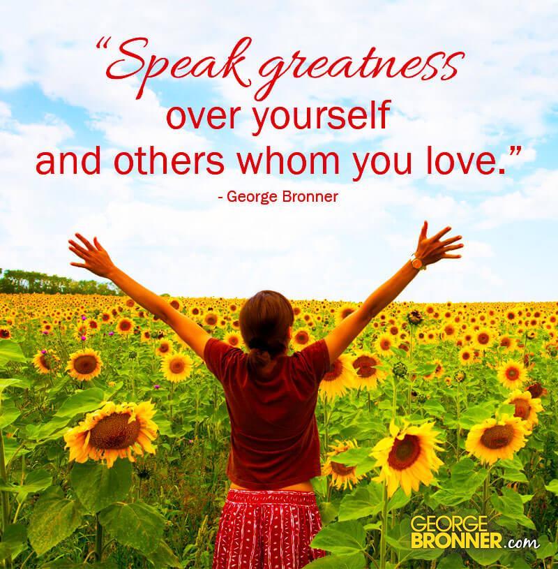 SpeakGreatnessOverYourself1.jpg