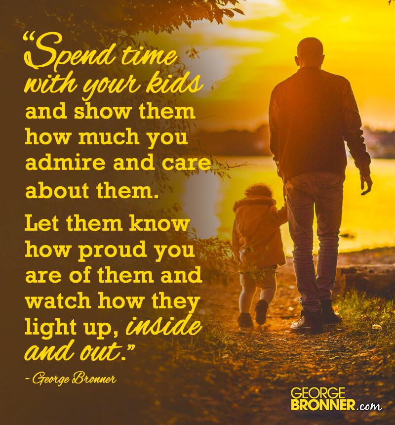 Quotes About Spending Time With Kids